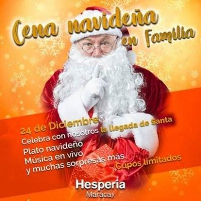 Hesperia Maracay  Paquete Navideño 24 de Diciembre